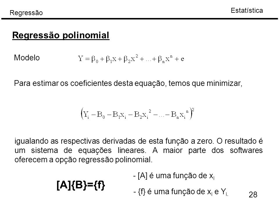 [A]{B}={f} Regressão polinomial Modelo